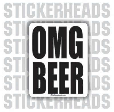 OMG BEER - Drunk Drinking Sticker