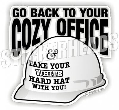 Cozy Office White Hard hat - Work   - Funny Sticker