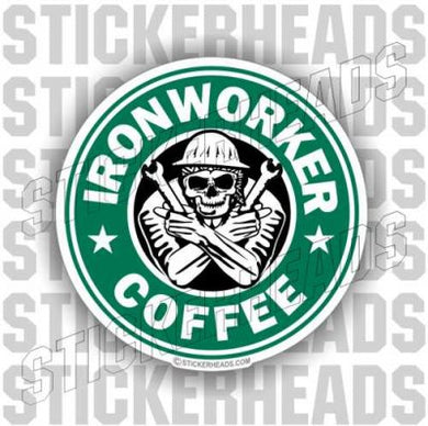 IronWorker Coffee - Ironworker Ironworkers Iron Worker Sticker