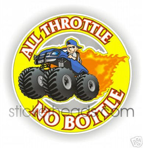 All Throttle No Bottle - 4x4 Auto Truck Jeep Mud Sticker