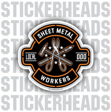Deluxe Design With Metal Tools  - Sheet Metal Workers Sticker