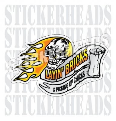 Layin' Bricks & Picking up Chicks - Skull & Scroll - Concrete Brick Mason Sticker