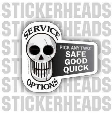 Service Options SAFE GOOD QUICK Skull  - Misc Union Sticker