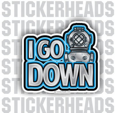 I go Down - Commercial Diver Sticker