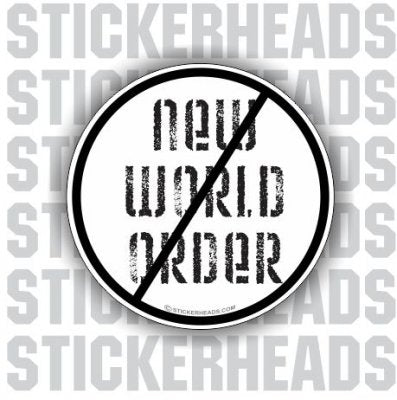 No New World Order - Conspiracy Sticker