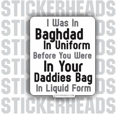 Baghdad In Uniform Daddies Bag   -   Military Sticker