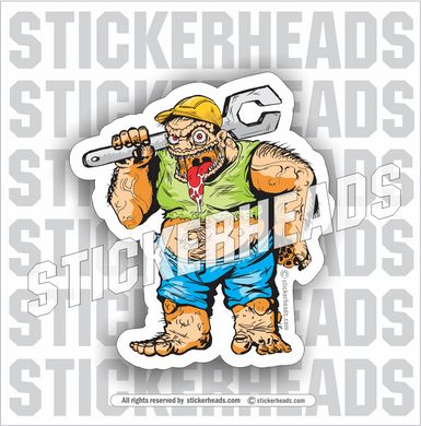 Big Nasty ED & His Wrench  - Cartoon Guy - Misc Union Sticker