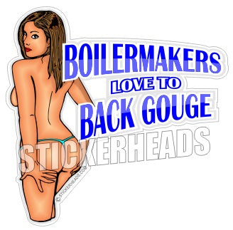Love to BACK GOUGE - Sexy -  Boiler maker  boilermakers  boilermaker  Sticker