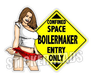 Confined Space Sexy - Boiler maker  boilermakers  boilermaker  Sticker