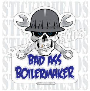 Bad Ass Skull Crossed Wrenches  -  Boiler maker  boilermakers  boilermaker  Sticker