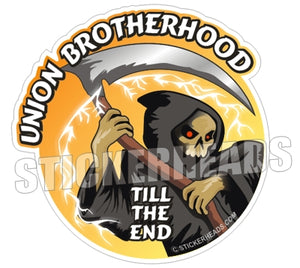 Union Brotherhood Till The End - Misc Union Sticker