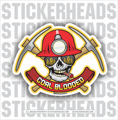 Coal Blooded Skull  - Coal Miners Mining Sticker