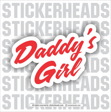 Daddy's Girl - Script Text  - Funny Sticker