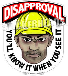 Disapprove Face -  Funny Work Sticker