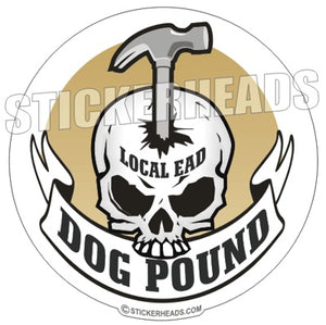 Dog Pound - Skull Banner Hammer - Carpenter Sticker