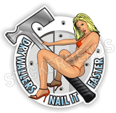 Nail It Faster - Sexy Chick - Drywall Finishers Installer Sticker