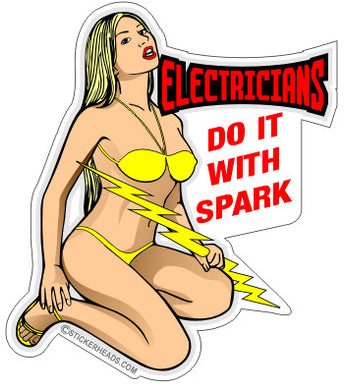 Electricians Do It With SPARK - Sexy Chick - IBEW  Electrical Electric Sticker