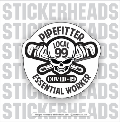 Essential Worker Skull - Coronavirus Covid-19 Pandemic Pipefitter Sticker