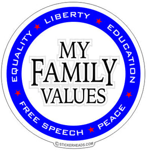 Family Values - Political Sticker