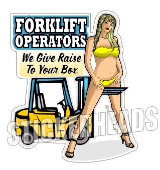 We Give Raise To Your Box - Sexy Chick - Heavy Equipment - Crane Operator Sticker