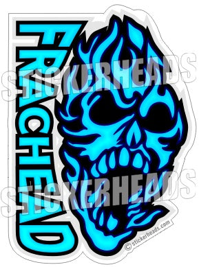FRACHEAD - Natural Gas Well Frac Frac'er Fracing - Fire Skull - Sticker
