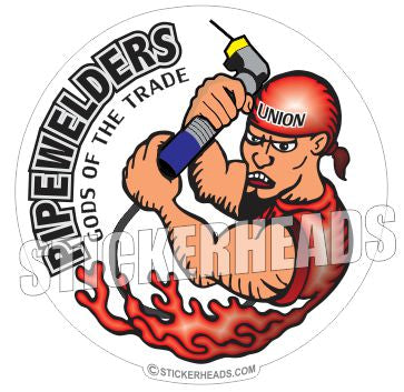 Pipewelder Gods of the Trade  - welding weld sticker
