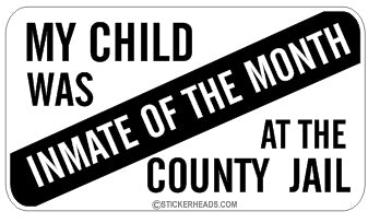 Child Inmate of the Month - Attitude Sticker