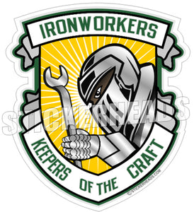 Keepers Of The Craft -  Ironworker Ironworkers Iron Worker Sticker