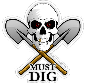 Must Dig - Skull & Crossed shovels   -  Laborer - Sticker