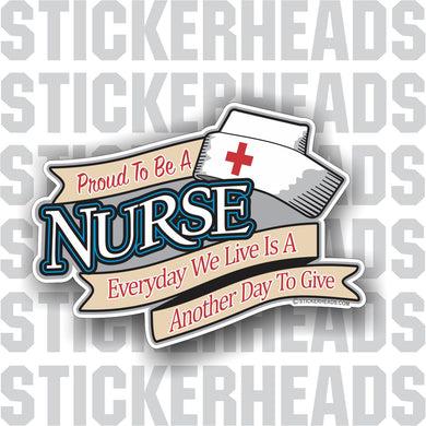 Proud to be a Nurse - Nursing Nurse RN - Occupation Sticker