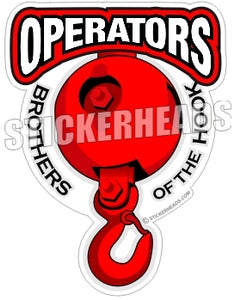 Operators Brothers of the Hook - Big Red Crane Hook & Ball -  Crane Operator Sticker
