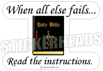 When All Else FAILS   -  Religious Sticker