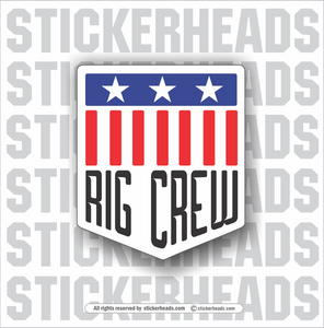 Rig Crew USA -   Incentives Sticker