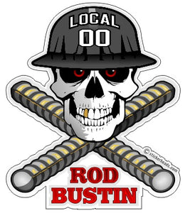 ROD BUSTER - SKULL Your Local  Rodbuster Sticker