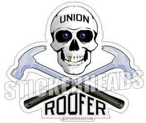 Union Roofer Skull Crossed Hammers - Roofer Roofers Roofing  -  Sticker