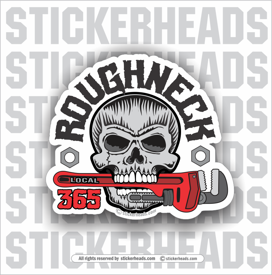 ROUGHNECK SKULL - PIPE WRENCH   -  Oilfield Oil Patch Driller Drilling Rigger Roughneck - Sticker