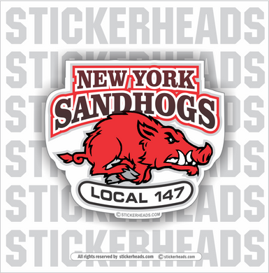 New York Sandhogs local 147 - Sandhog Sticker