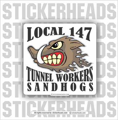 New York tunnel workers Sandhogs local 147 - Sandhog Sticker