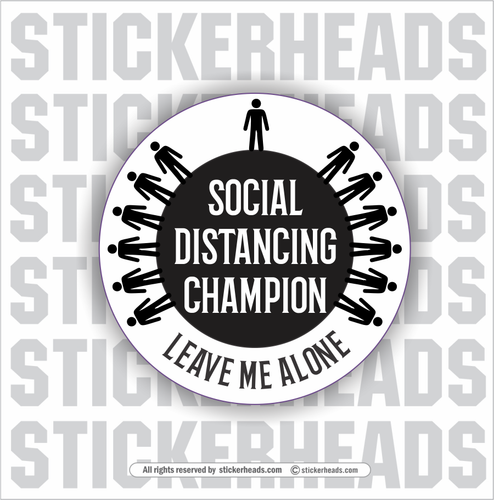 Social Distancing Champion -  Coronavirus Covid-19 Pandemic Sticker