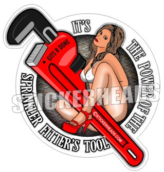 The Power of the - Sexy Chick  - Sprinkler Fitter  Sprinklerfitter fitter  - Sticker