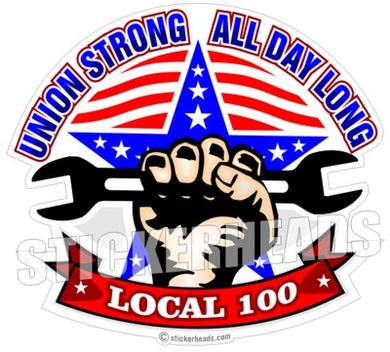UNION Strong all Day LONG Hand with wrench your local    -  Misc Union Sticker