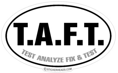 TAFT Test Analyze Fix Test  -  Oval Sticker