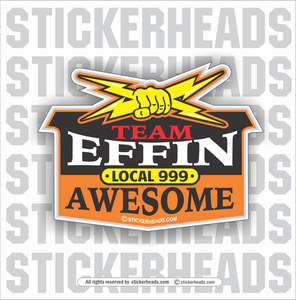 Team Effin Awesome - Electrical Bolts -  Incentives Sticker