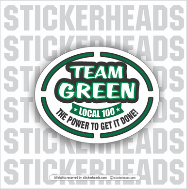 Team GREEN - Power To Get It Done  - Oval  Incentives Sticker