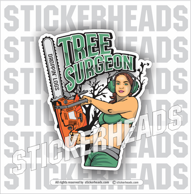 Tree Surgeon Sexy girl with Chainsaw - Loggers Logging Sticker