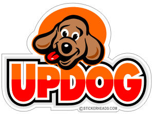 UPDOG  (  What is up dog )  - Funny Sticker