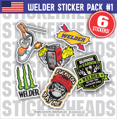 Welder Pack #1 - Pack of 6 STICKERS - welding weld sticker