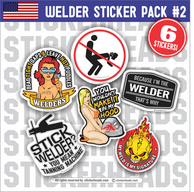 Welder Pack #2 - Pack of 6 STICKERS - welding weld sticker