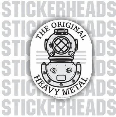 The Original Heavy Metal - Diver helmet - Commercial Diver Sticker