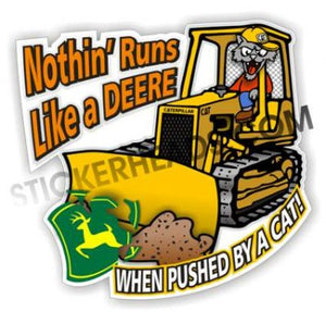 Nothin' Runs Like A Deere - Dozer -  Heavy Equipment - Crane Operator Sticker